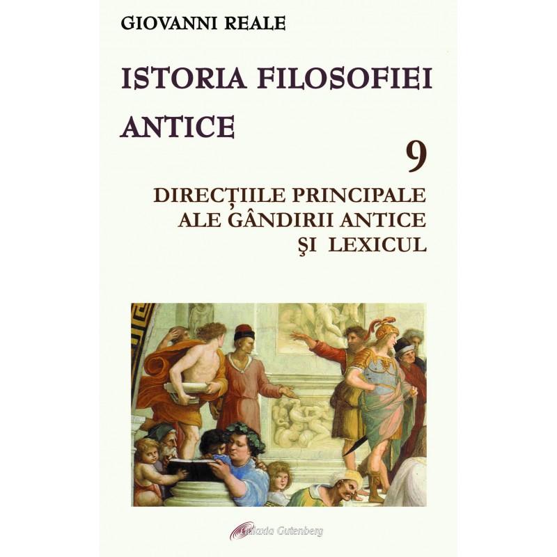 Istoria filosofiei antice - vol. 9: Direcțiile principale ale gândirii antice și lexicul