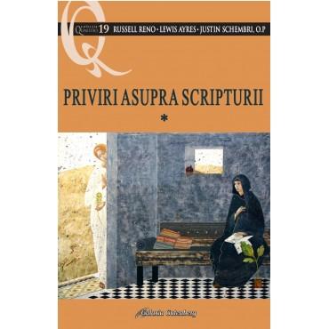 Priviri asupra Scripturii - volumul 1