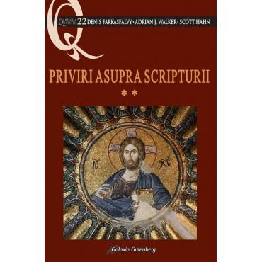 Priviri asupra Scripturii - volumul 2