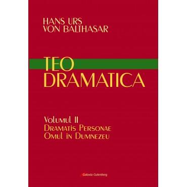Teodramatica vol II: Dramatis Personae – Omul în Dumnezeu – În pregătire