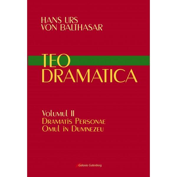 Teodramatica vol II: Dramatis Personae – Omul în Dumnezeu