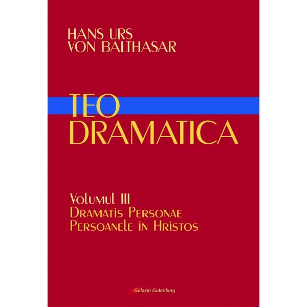 Teodramatica vol III: Dramatis Personae – Persoanele în Hristos
