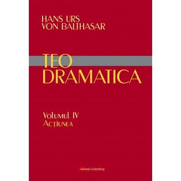 Teodramatica vol IV: Acţiunea – În pregătire