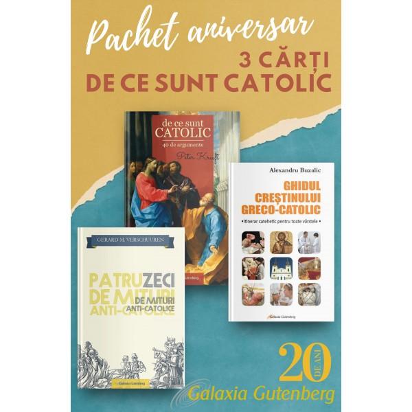 Pachet aniversar - De ce sunt catolic