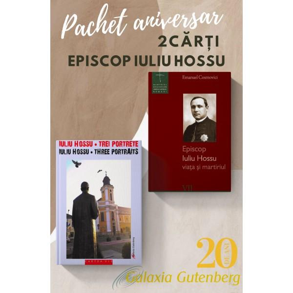 Pachet aniversar - Iuliu Hossu