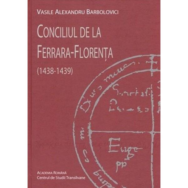Conciliul de la Ferrara – Florenţa (1438-1439)
