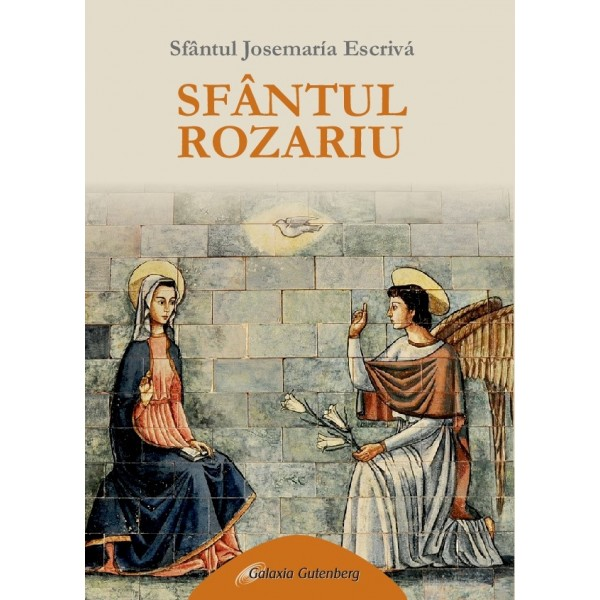 Sfântul Rozariu -Sf. Josemaria Escrivá
