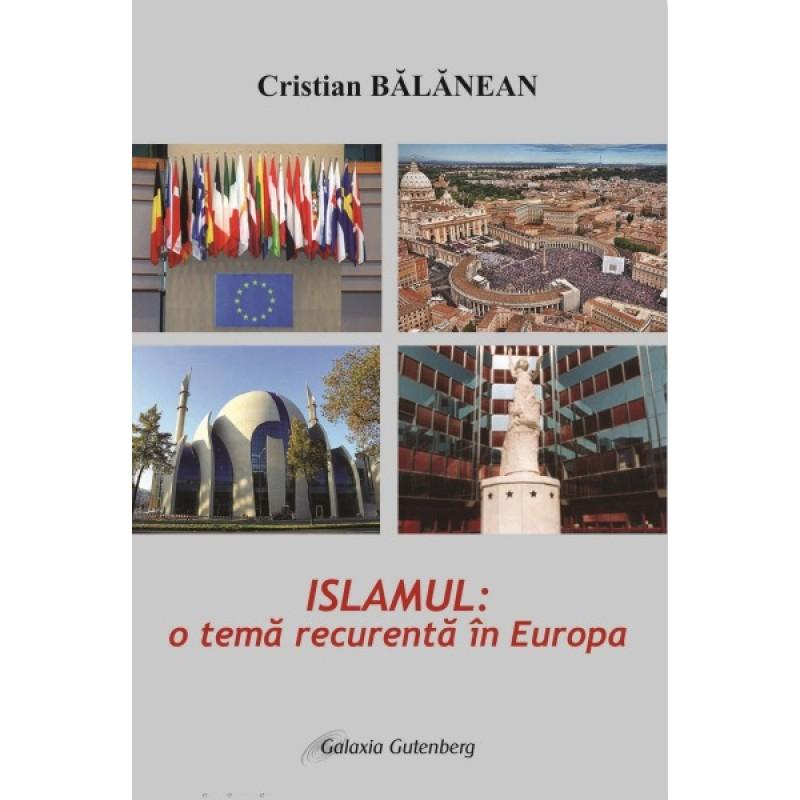Islamul- o temă recurentă în Europa, ed a 2-a revizuită şi adăugită