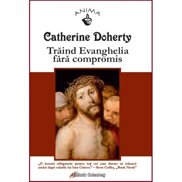 Trăind Evanghelia fără compromis