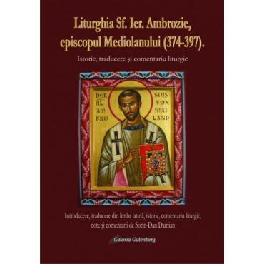 Liturghia Sfântului Ierarh Ambrozie episcopul Mediolanului