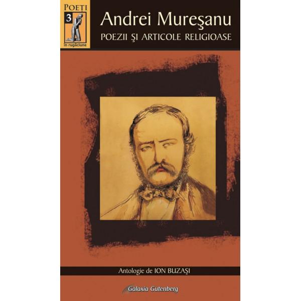 Andrei Mureşanu - Poezii şi articole religioase
