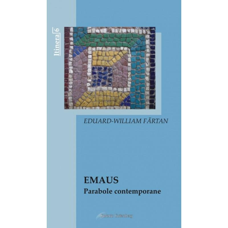 Emaus-Parabole contemporane