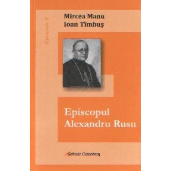 Episcopul Alexandru Rusu