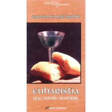 Euharistia, leac pentru nemurire