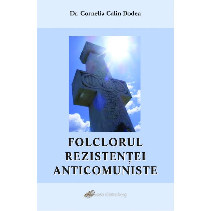Folclorul rezistentei anticomuniste