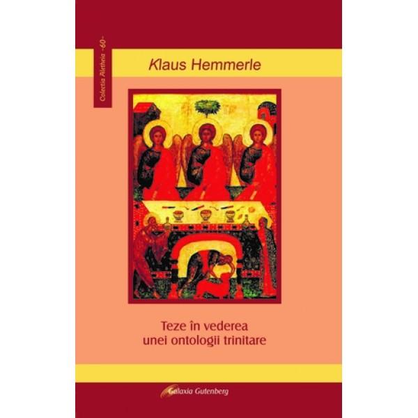 Teze în vederea unei ontologii trinitare