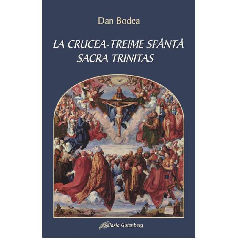 La Crucea – Treime Sfântă. Sacra Trintas