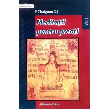 Meditaţii pentru preoţi -Vol. I