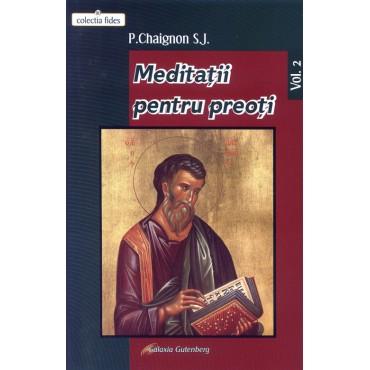 Meditaţii pentru preoţi -Vol. II