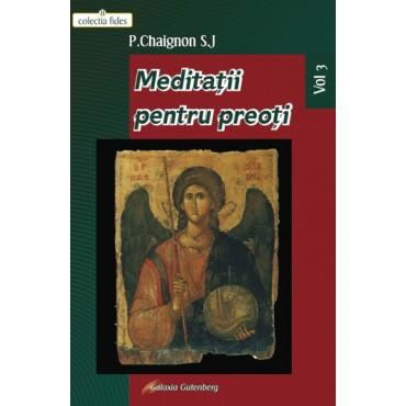 Meditaţii pentru preoţi -Vol. III