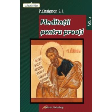 Meditaţii pentru preoţi -Vol. IV
