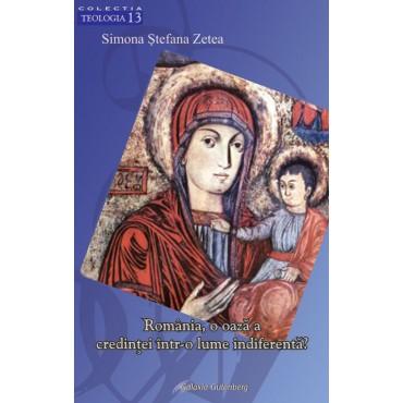 România, o oază a credinţei într-o lume indiferentă?