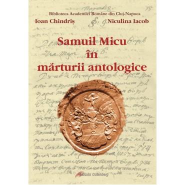 Samuil Micu în mărturii antologice