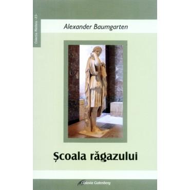 Şcoala răgazului: studii de filosofie antică şi medievală