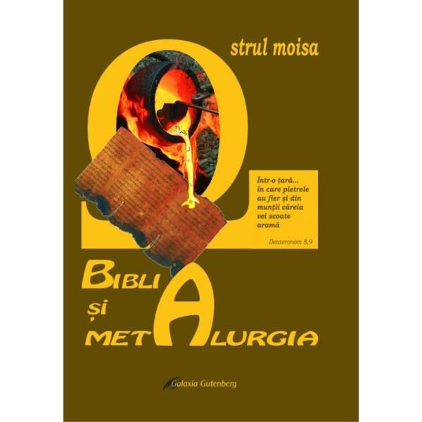 Biblia şi metalurgia