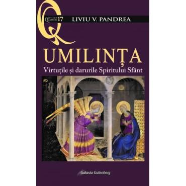 Umilința. Virtuțile și darurile Spiritului Sfânt, Ediția a II-a - În pregătire