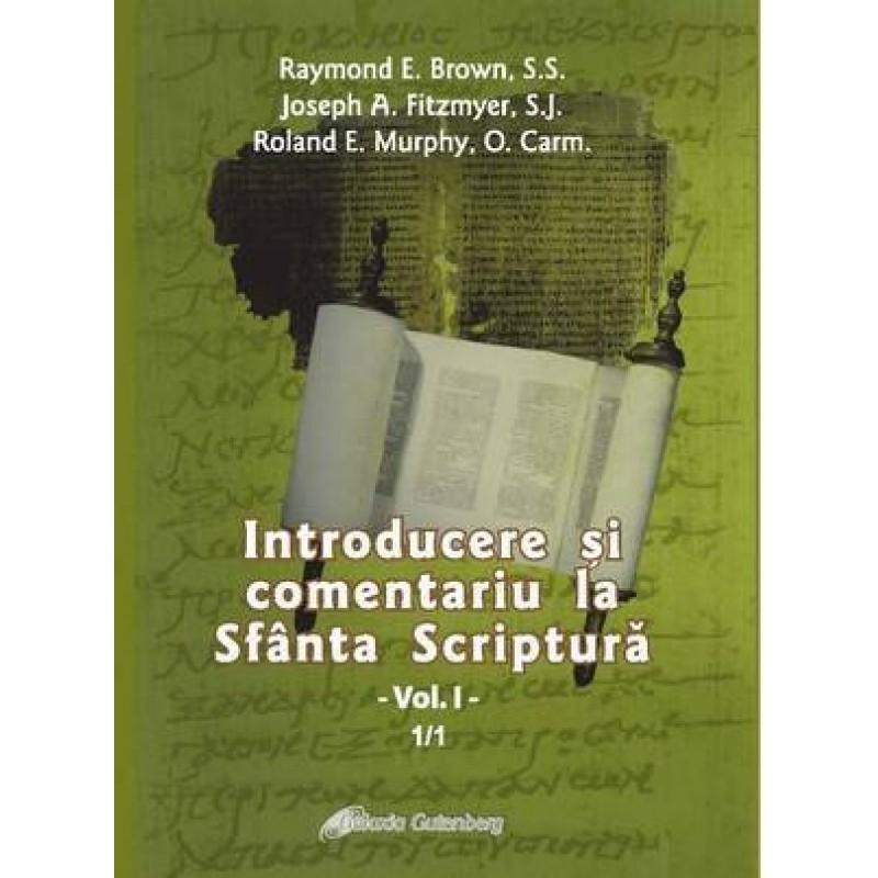 Introducere şi comentariu la Sfânta Scriptură vol. I